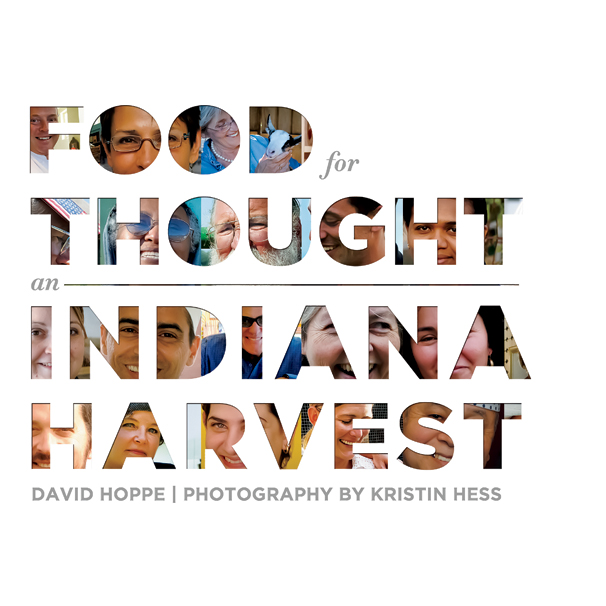 Food For Thought: An Indiana Harvest book